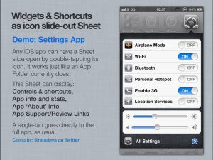 Any iOS app can have a Sheet slide open by a tap in its icon.